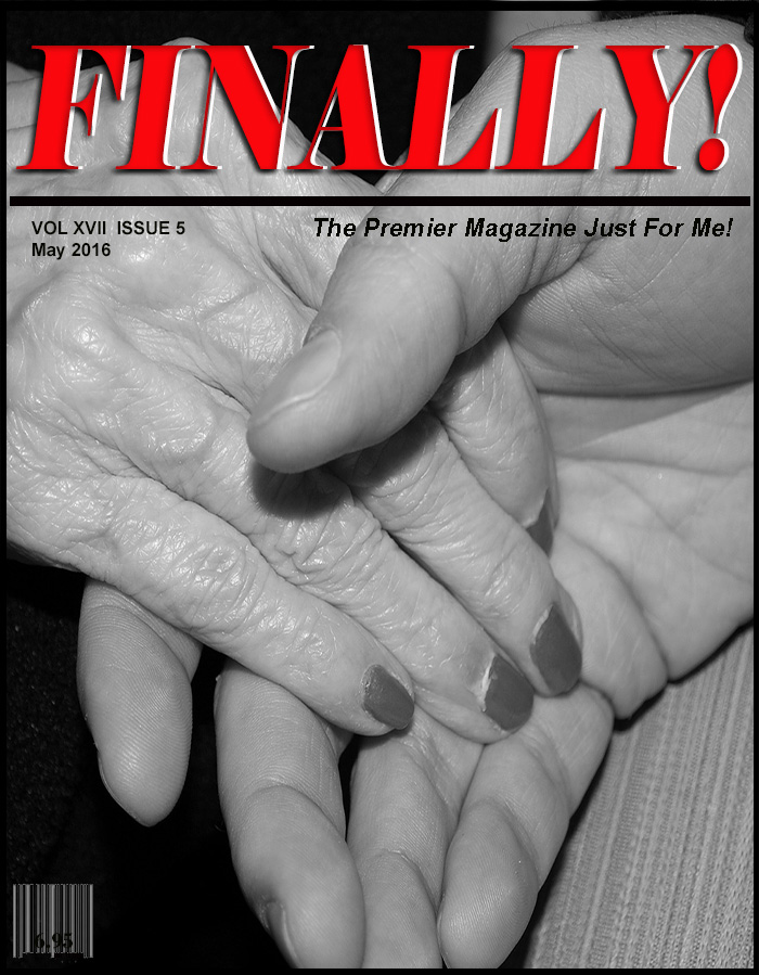 FINALLY! magazine The Premier Magazine Just for Me! BABY BOOMER magazine SENIOR CITIZENS magazine