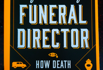 "CALEB WILDE'S ""CONFESSION OF A FUNERAL DIRECTOR How Death Saved My Life"" – book review"