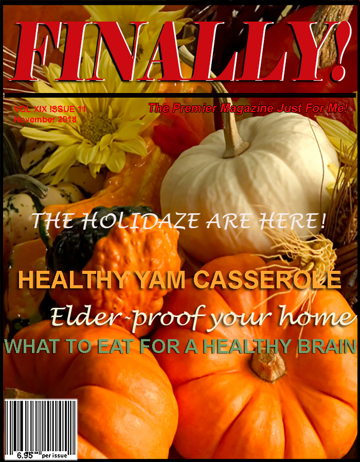 FINALLY! magazine The Premier Magazine Just for You!