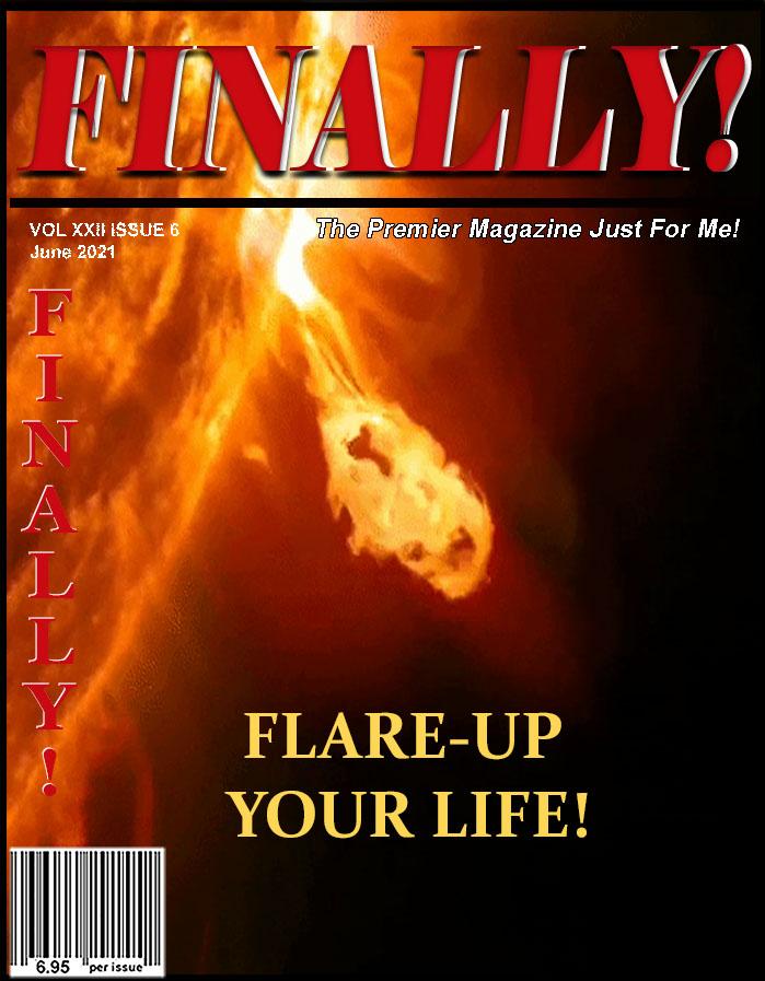 FINALLY! MAGAZINE, THE PREMIER MAGAZINE JUST FOR ME! FOR THE DIGITALLY MATURE GENERATION, GEN X magazine, BABY BOOMER magazine, the SENIOR CITIZENS magazine…