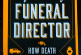 """CALEB WILDE'S """"CONFESSION OF A FUNERAL DIRECTOR How Death Saved My Life"""" – book review"""